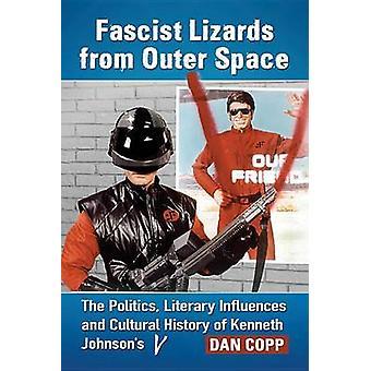 Fascistiska ödlor från yttre rymden - politiken - litterär påverkan