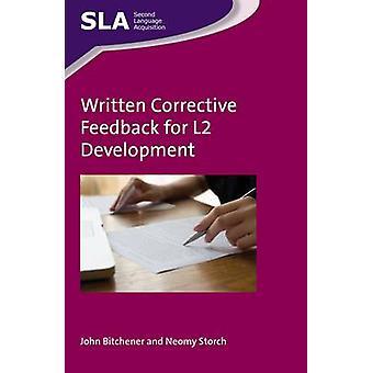 Skriftliga korrigerande Feedback för L2 utveckling av John Bitchener - Ne