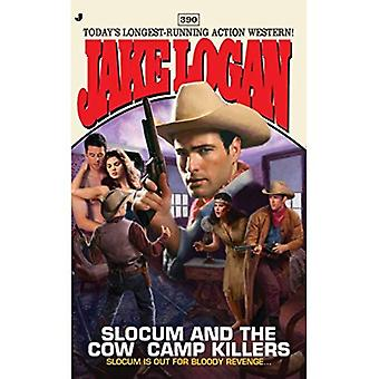 Slocum #390: Slocum and the Cow Camp Killers