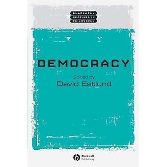Democracy (Wiley Blackwell Readings in Philosophy)
