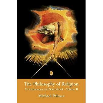 Philosophy of Religion: A Sourcebook: Pt. 2