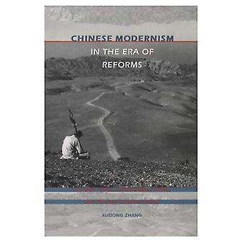 Chinese Modernism in the Era of Reforms: Cultural Fever, Avant-Garde Fiction, and the New Chinese Cinema