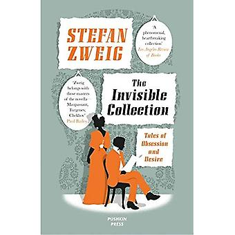The Invisible Collection: Tales of Obsession and Desire (Fiction in Translation)