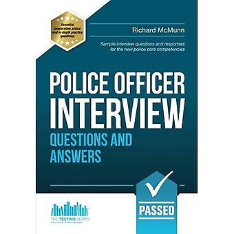 Police Officer Interview Questions and Answers 2016 Edition for the new Day 1 Assessment Centre Interview Questions...
