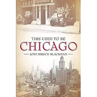 This Used to Be Chicago