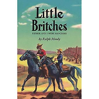Little Britches: Father and� I Were Ranchers