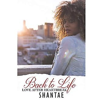Back To Life: Love After Heartbreak