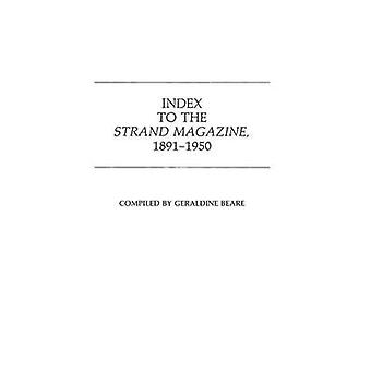 Index to the Strand Magazine 18911950. by Beare & Geraldine
