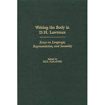 Scrittura del corpo in D.H. Lawrence saggi sulla rappresentazione del linguaggio e sessualità da Paul & Poplawski