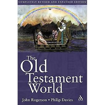 The Old Testament World by Davies & Philip R.