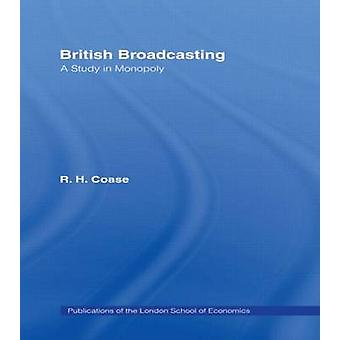 British Broadcasting by Coase & R.H.