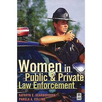 Women in Public and Private Law Enforcement by Collins & Pamela A.