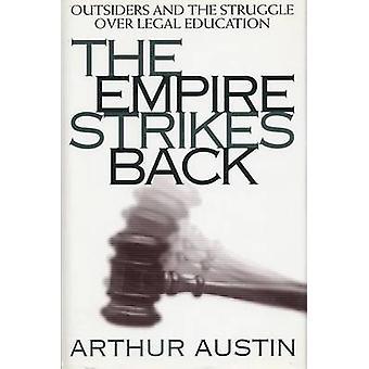 Imperiet slår igen outsidere og kampen over juridiske uddannelse af Austin & Arthur D.