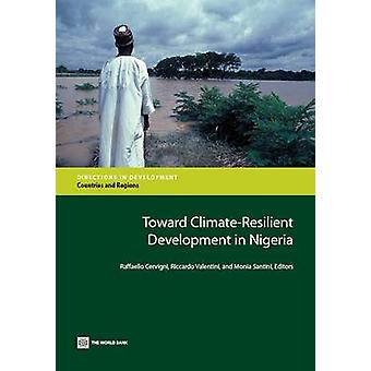 Toward ClimateResilient Development in Nigeria by Cervigni & Raffaello