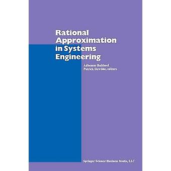 Rational Approximation in Systems Engineering by Bultheel