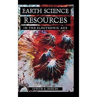 Earth Science ressourcer i den elektroniske tidsalder af Bazler & Judith
