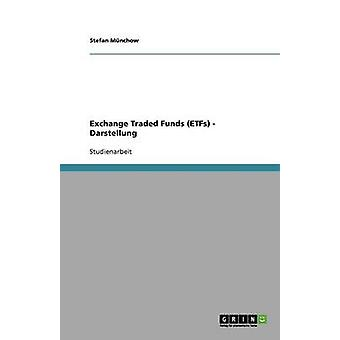 Exchange Traded Funds Etfs  Darstellung by M. Nchow & Stefan