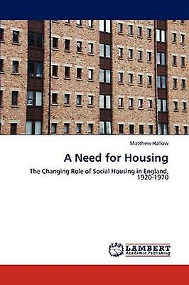 A Need for Housing by HolFaible & Matthew