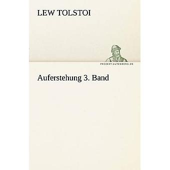 Auferstehung 3. Band by Tolstoi & Lew