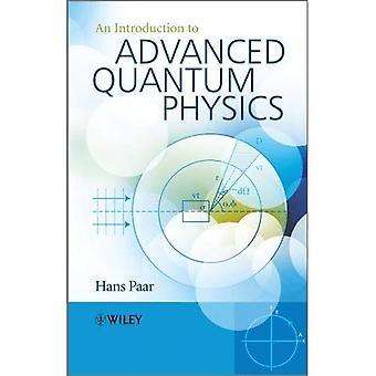 Uma introdução à física quântica avançada