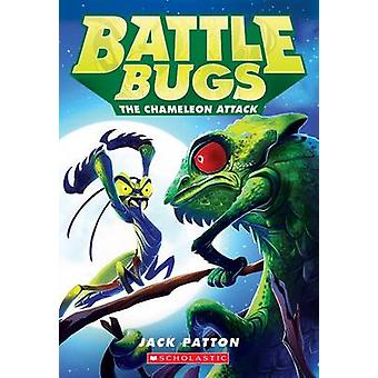 The Chameleon Attack by Jack Patton - 9780545707848 Book