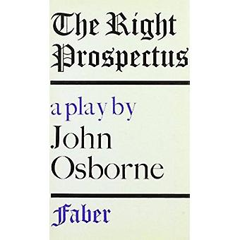 The Right Prospectus - A Play for Television by John Osborne - 9780571