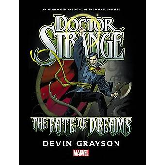 Doctor Strange - The Fate of Dreams Prose Novel by Devin K. Grayson -