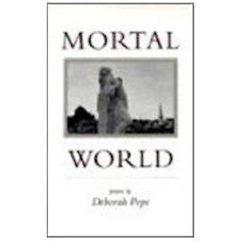 Mortal World by Deborah Pope - 9780807119846 Book