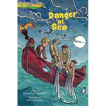 Danger at Sea by Maria Grace Dateno - Paul Cunningham - 9780819818911