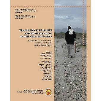 Trails - Rock Features and Homesteading in the Gila Bend Area - A Repo