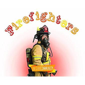 Firefighters by Amy Allaston - 9781910512999 Book
