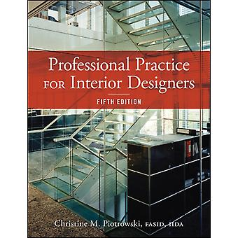 Professional Practice for Interior Designers (Hardcover) by Piotrowski Christine M.