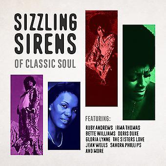 Forskellige kunstner - sydende sirener af klassisk Soul [CD] USA importerer