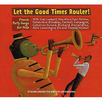 Let the Good Times Rouler! - Let the Good Times Rouler! [CD] USA import