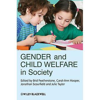 Gender and Child Welfare in Society von Featherstone