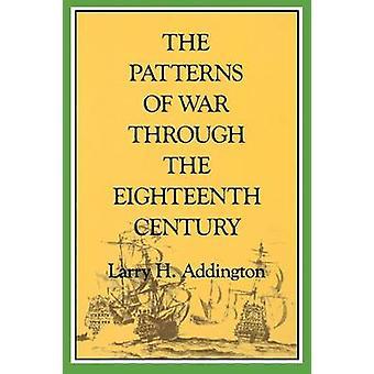 Mønstre af krig gennem det attende århundrede af Larry H. tilføjer