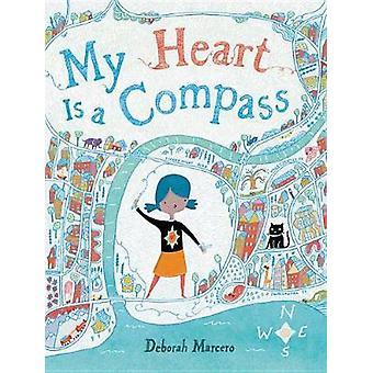 My Heart Is a Compass by My Heart Is a Compass - 9780316561761 Book