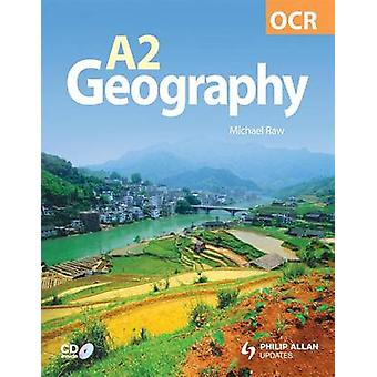 OCR A2 Geography Textbook by Michael Raw - 9780340947944 Book