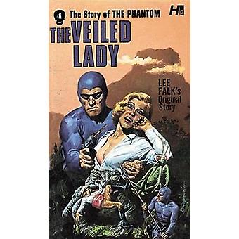 The Phantom - The Complete Avon Novels - Volume #4 - The Veiled Lady by