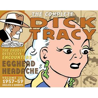 Complete Chester Gould's Dick Tracy - Volume 18 by Chester Gould - Che