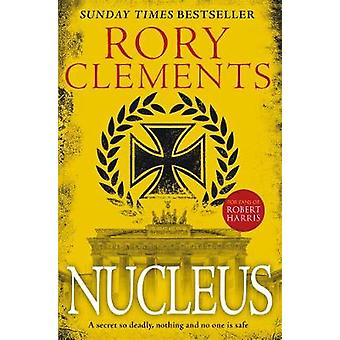 Nucleus - the gripping spy thriller for fans of ROBERT HARRIS by Nucle