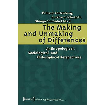 The Making and Unmaking of Differences - Anthropological - Sociologica