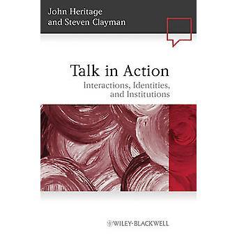 Praten in actie - interacties - identiteiten- en instellingen door John