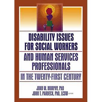 Disability Issues for Social Workers and Human Services Professionals
