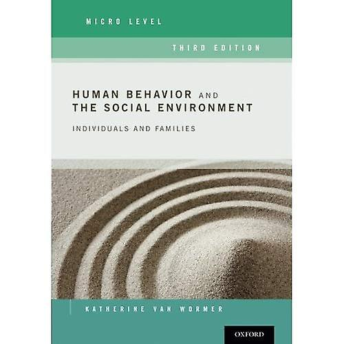 Huhomme Behavior and the SocialEnvironHommest, Micro Level Individuals and Families