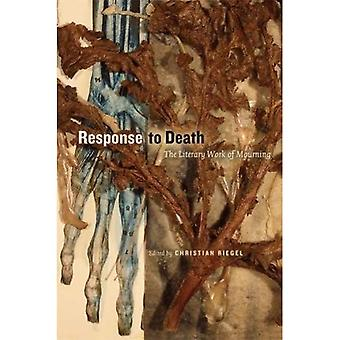 Response to Death: The Literary Work of Mourning