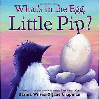 Vad finns i ägget, lilla Pip?