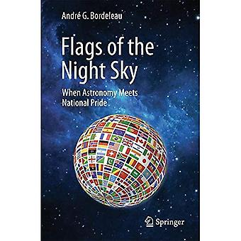 Flags of the Night Sky: When Astronomy Meets National Pride