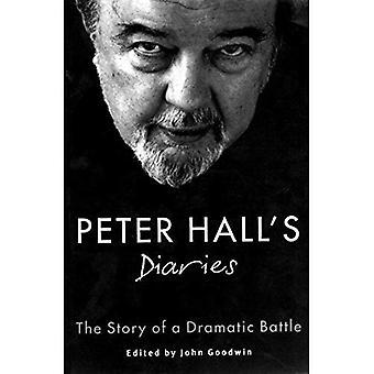 Agendas de Peter Hall: l'histoire d'une bataille dramatique (Oberon livre)