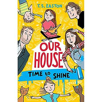 Unser Haus 2: Time to Shine - unser Haus